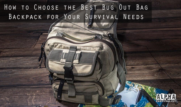 How to Choose the Best Bug Out Bag Backpack for Your ...