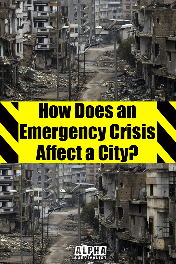 How Does an Emergency Crisis Affect a City?